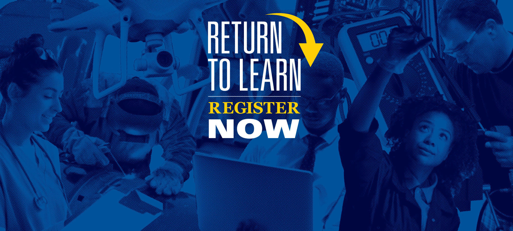 Graphic with Return to Learn Register Now