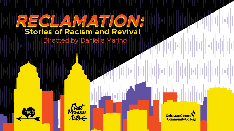 Reclamation:Stories of Racism & Revival