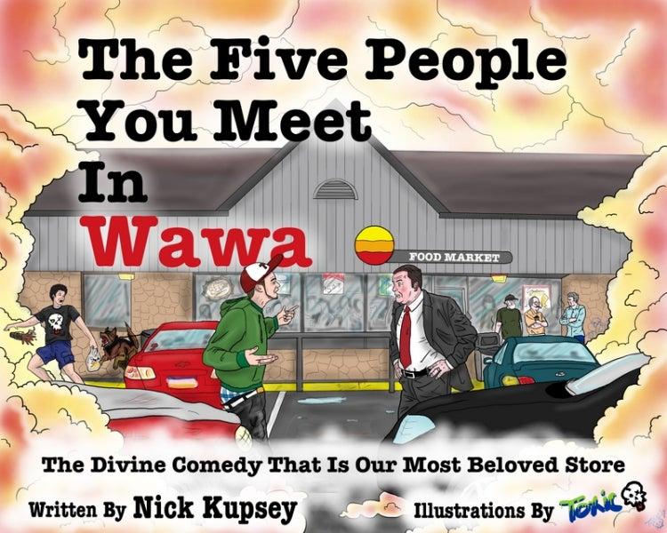 The Five People You Meet in Wawa book